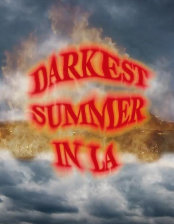 Darkest Summer in LA
